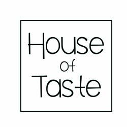 house of taste
